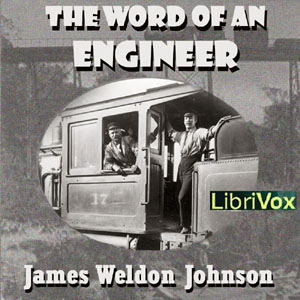 Word of an Engineer, James Weldon Johnson