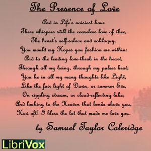 Presence of Love, Samuel Taylor Coleridge
