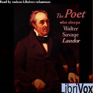 Poet Who Sleeps, Walter Savage Landor