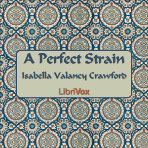 Perfect Strain, Isabella Crawford