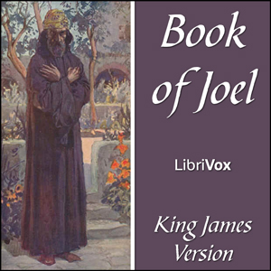 Bible (KJV) 29: Joel, King James Version