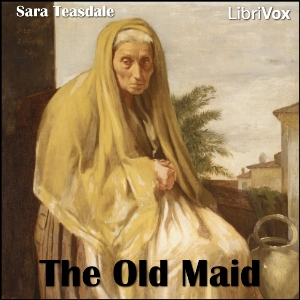 The  Old Maid (Teasdale)