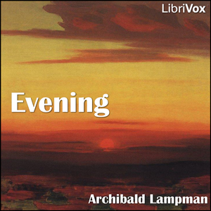 Evening, Archibald Lampman