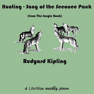 Hunting-Song of the Seeonee Pack