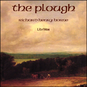 Plough, Richard Henry Horne