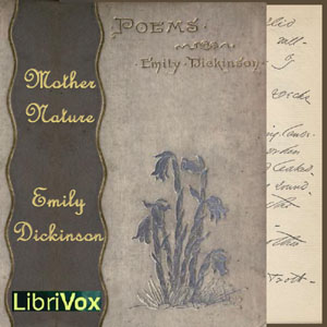 Mother Nature (Dickinson), Emily Dickinson