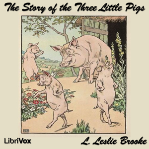 Story of the Three Little Pigs, L. Leslie Brooke
