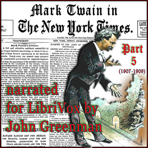 Mark Twain in the New York Times, Part Five (1907-1909)