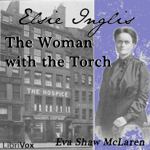 Download Elsie Inglis - The Woman With the Torch by Eva Shaw Mclaren