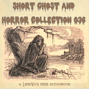 Short Ghost and Horror Collection 036