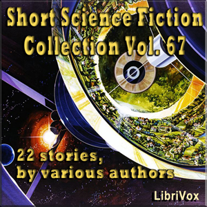 Short Science Fiction Collection 067