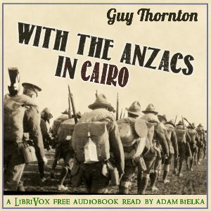 Download With the Anzacs in Cairo by Guy Thornton