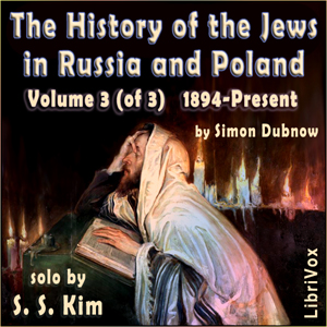 Download History of the Jews in Russia and Poland Volume III, From the Accession of Nicholas II until the Present Day by Simon Dubnow