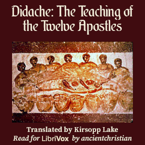 Download Didache: The Teaching of the Twelve Apostles by Unknown