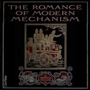 Download Romance of Modern Mechanism by Archibald Williams