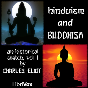 Download Hinduism and Buddhism, An Historical Sketch, Vol. 1 by Charles Eliot