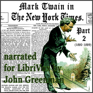 Download Mark Twain in the New York Times, Part Two (1880-1889) by Mark Twain
