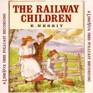 The Railway Children (version 2 Dramatic Reading)