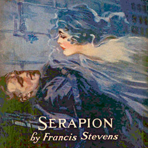 Download Serapion by Francis Stevens