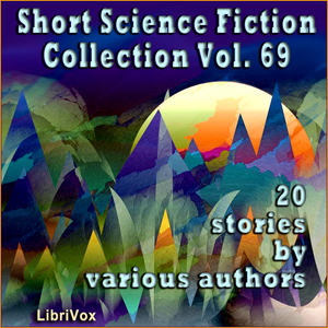 Short Science Fiction Collection 069