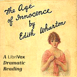 The Age of Innocence (version 3 dramatic reading)