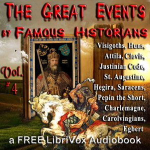 The Great Events by Famous Historians, Volume 4