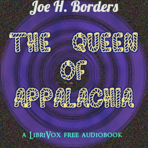 The Queen of Appalachia