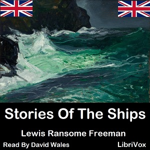 Stories of the Ships, Lewis R. Freeman