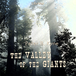 Valley of the Giants, Peter B. Kyne