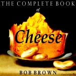 Download Complete Book of Cheese by Bob Brown