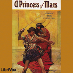 Princess of Mars, Edgar Rice Burroughs