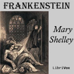 Download Frankenstein: or, The Modern Prometheus by Mary Shelley