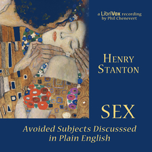 Sex: Avoided Subjects Discussed In Plain English, Henry Stanton