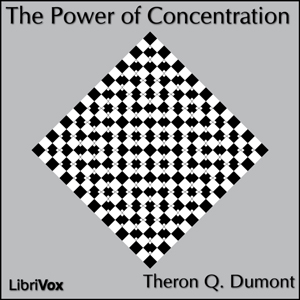 Download Power of Concentration by William Walker Atkinson