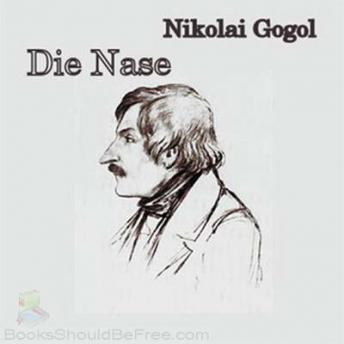 Download Die Nase by Nikolai Wasilievich Gogol
