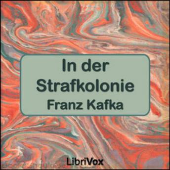 In der Strafkolonie, Audio book by Franz Kafka