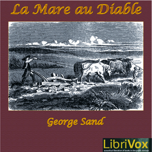 Listen to La mare au diable by Sand at