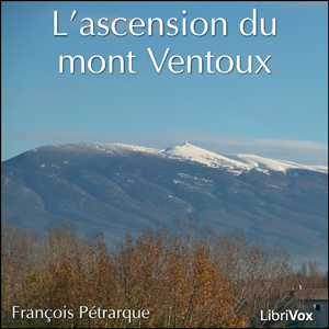 L'ascension du mont Ventoux, Francois Petrarque