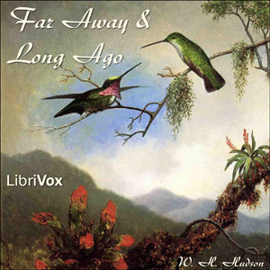 Download Far Away and Long Ago by William Henry Hudson