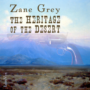 Download Heritage Of The Desert by Zane Grey
