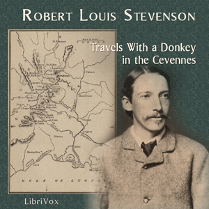 Travels with a Donkey in the Cevennes, Audio book by Robert Louis Stevenson