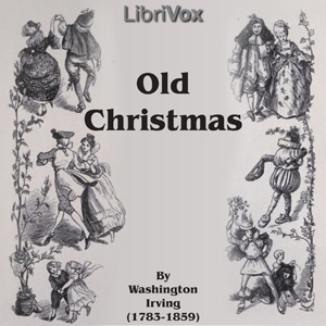 Old Christmas, Washington Irving