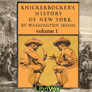 Download Knickerbocker's History of New York, Vol. 1 by Washington Irving