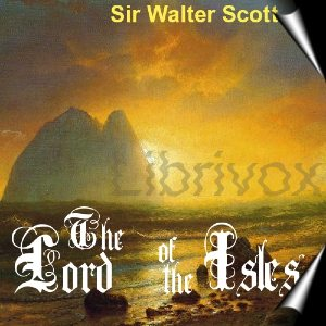 Lord of the Isles, Sir Walter Scott