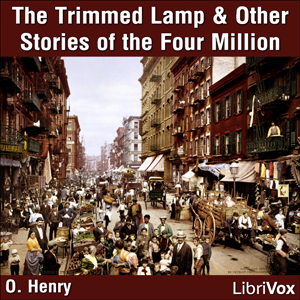 Trimmed Lamp: and other Stories of the Four Million, O. Henry