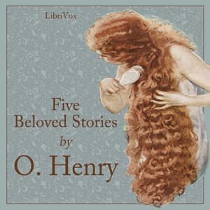 Five Beloved Stories, O. Henry