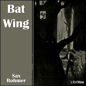 Bat Wing, Audio book by Sax Rohmer