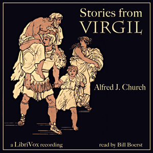 Stories from Virgil, Alfred John Church