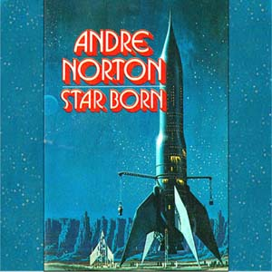 Download Star Born by Andre Norton