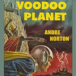 Voodoo Planet, Andre Norton